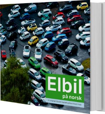 """Boka """"Elbil på norsk"""" er blitt et omfattende stykke historie"""
